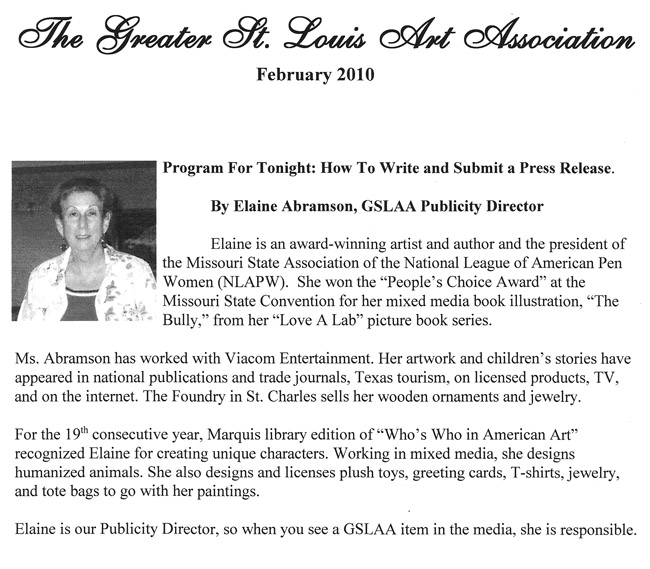 Greater St. Louis Art Association - Feb 2010 - How to write and submit a press release by Elaine Abramson, GSLAA Publicity Director