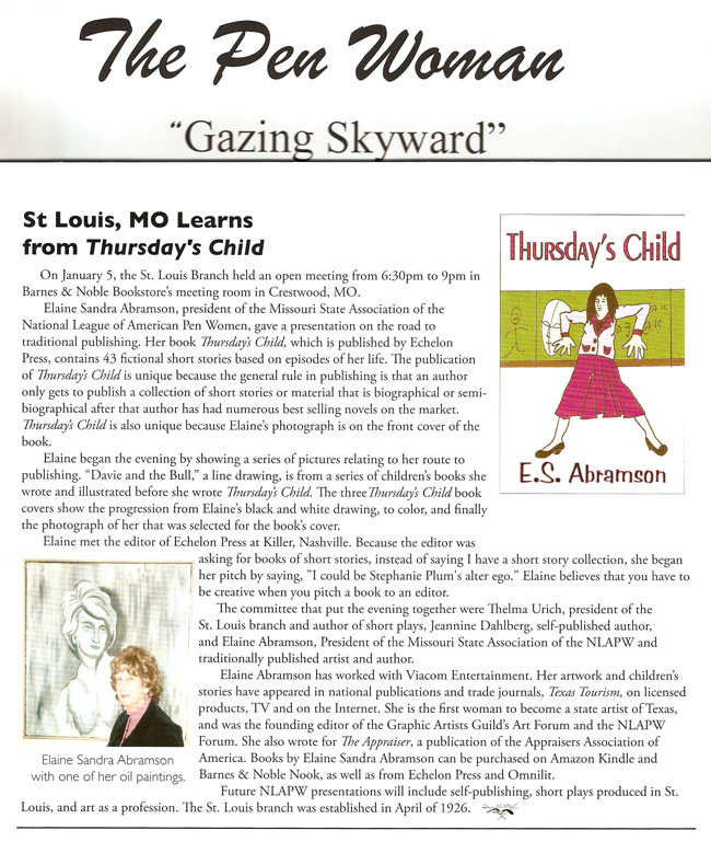 "The Pen Woman ""Gazing Skyward"" - St. Louis, MO learns from Thursday's Child - Elaine Abramson"